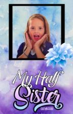 My Half Sister (Girl Meets World)  by Lucyboo101