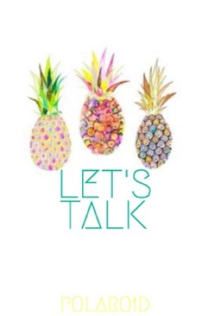 let's talk ☼ my book of discussions by polaro1d