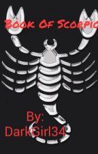 Book Of Scorpio♏️ by DarkGirl34