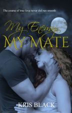 My Enemy, My Mate (Complete) by KrisBlack