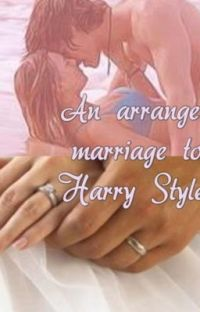 an arranged marriage to Harry Styles cover