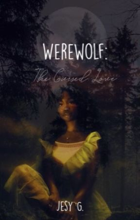 Werewolf: The Cursed Love by mexbyuliehobi