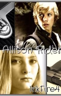 Allison Rider: An Alex Rider Fan Fiction cover