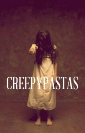 Creepypastas by Claudyfer
