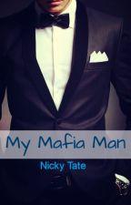 My Mafia Man by Nicky-Is-Crazy