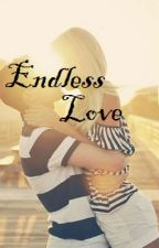 Endless Love by anonima055
