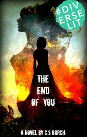 The End of You by Jkilmer