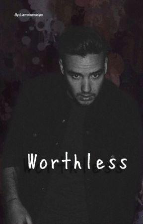 Worthless. by liamshardnips