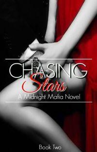 Chasing Stars - A Midnight Mafia Novel cover