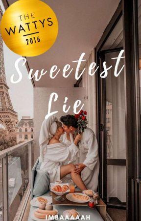Sweetest Lie #Wattys2016 Winner (#2) by Imbaaaaah