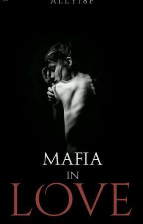 Mafia In Love (#1 de Bilogía)  by ally18F