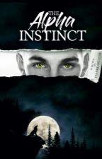 The Alpha Instinct by TeaNHeartache