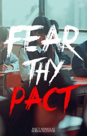 Fear Thy Pact by Serialsleeper