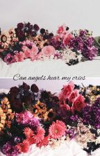 Can angels hear my cries (Andy Biersack Love story) by loverformystery