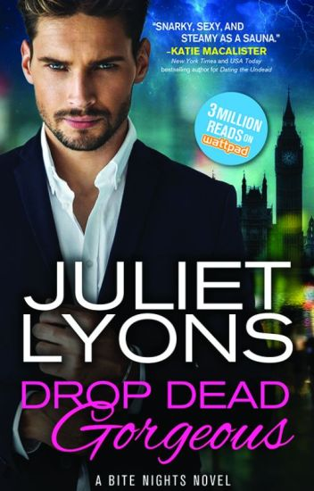 Drop Dead Gorgeous (Formerly Romancing the Undead)