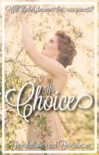 His Choice (The Selection) by Finnchellove