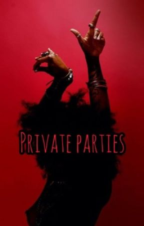 Private Parties   by -Kolors-