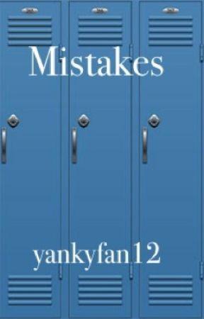 Mistakes by yankyfan12