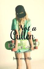 Not a Cullen by wings4life
