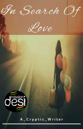 In Search Of Love [#YourStoryIndia] by The_Cryptic_Writer