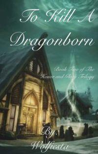 To Kill A Dragonborn cover