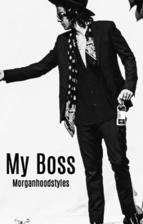 My Boss |completed| by MorganHoodStyles