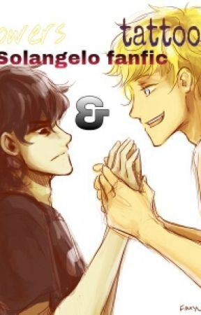 Tattoos and Flowers (A Solangelo fanfic) \\Completed// by Shipping_My_OTP