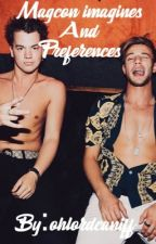 Magcon imagines and preferences by ohlordcaniff