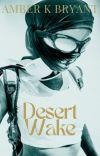 Desert Wake ✔ cover