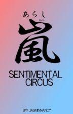 Sentimental Circus by jasminnancy
