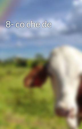 8- co che de by hmuhoangson