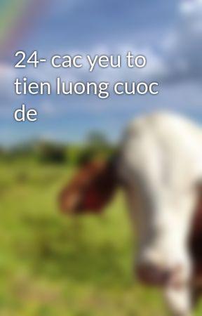 24- cac yeu to tien luong cuoc de by hmuhoangson