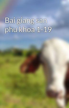Bai giang san phu khoa 1-19 by hmuhoangson