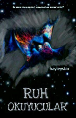 RUH OKUYUCULAR 1+2 (Kitap Oluyor) by hayleystar