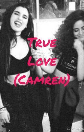 True Love (Camren) by camren_bxtchesss