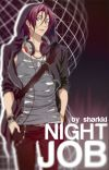 Night Job ➻ rin matsuoka x reader cover