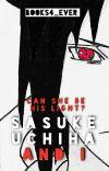 Sasuke Uchiha and I  cover