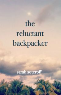 The Reluctant Backpacker cover