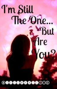 I'm Still The One, But Are You? cover