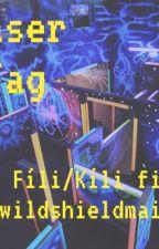 Laser Tag: A Fílí/Kíli fanfic by wildshieldmaiden