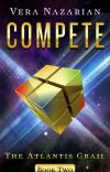 COMPETE: The Atlantis Grail (Book Two) - Preview cover
