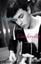 Romeo and Cinderella (Shawn Mendes fan-fic.) by CelestialMusic