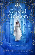 Crystal Kingdom by AmandaHocking
