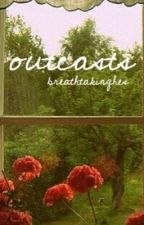 outcasts. | harry styles au by breathtakinghes