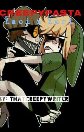 Creepypasta yaoi and yuri by Thatcreepywriter