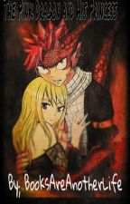 The Pink Dragon and His Princess   (NaLu) by BooksAreAnotherLife