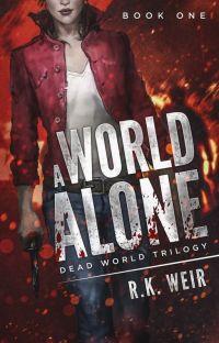 A World Alone - A Zombie Novel cover