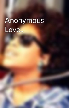 Anonymous Love.. by _iCravePrince