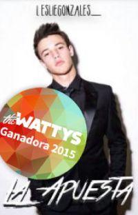 La apuesta [#Wattys2015] cover