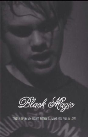 Black Magic (a Michael Clifford fanfic) by phanisalwaysonfire
